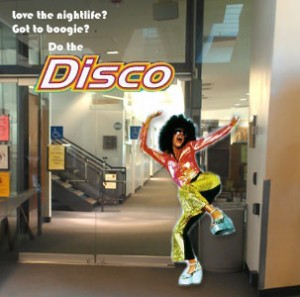 "Love the nightlife? Got to boogie? Do the ""Disco!"""