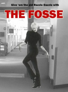 "Give 'em the old Razzle Dazzle with ""The Fosse"""