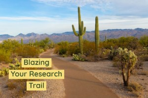 Blazing Your Research Trail Smaller